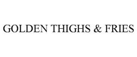GOLDEN THIGHS & FRIES