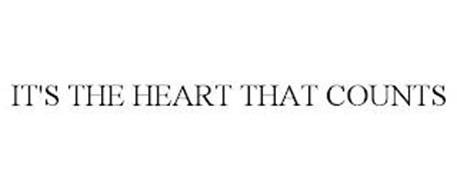 IT'S THE HEART THAT COUNTS