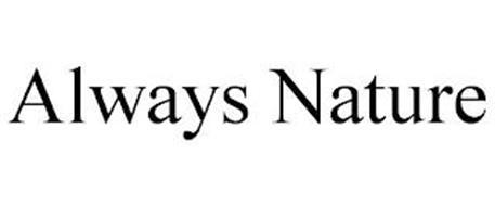 ALWAYS NATURE