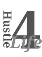 HUSTLE 4 LIFE