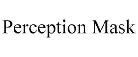 PERCEPTION MASK