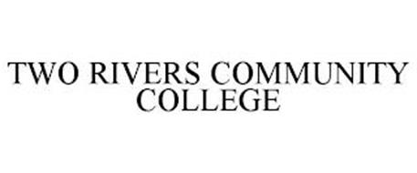 TWO RIVERS COMMUNITY COLLEGE