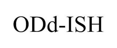 ODD-ISH