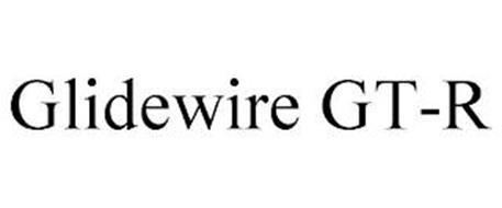 GLIDEWIRE GT-R