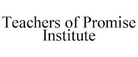 TEACHERS OF PROMISE INSTITUTE