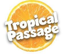 TROPICAL PASSAGE