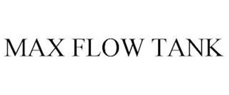 MAX FLOW TANK