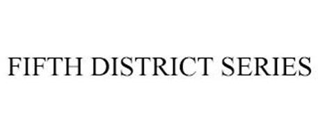 FIFTH DISTRICT SERIES