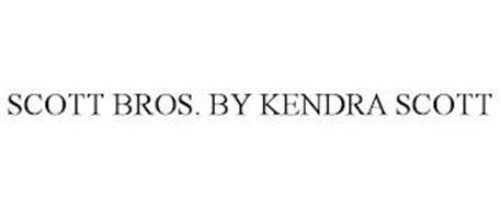 SCOTT BROS. BY KENDRA SCOTT