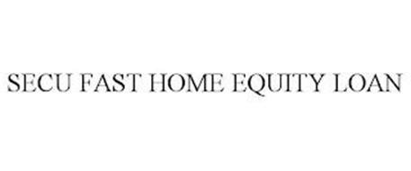 SECU FAST HOME EQUITY LOAN