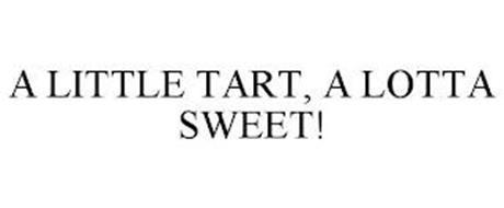 A LITTLE TART, A LOTTA SWEET!