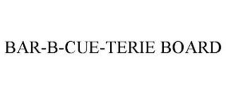 BAR-B-CUE-TERIE BOARD