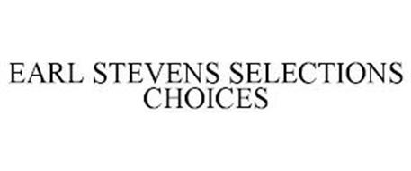 EARL STEVENS SELECTIONS CHOICES
