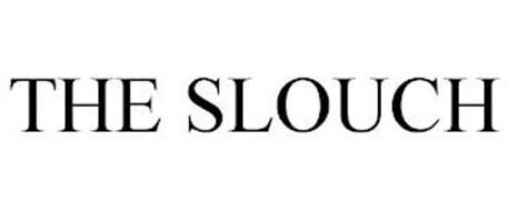 THE SLOUCH