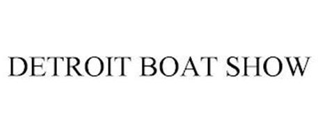 DETROIT BOAT SHOW