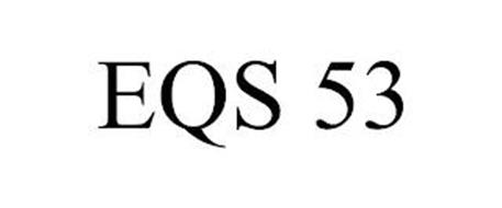 EQS 53