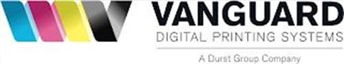VANGUARD DIGITAL PRINTING SYSTEMS A DURST GROUP COMPANY