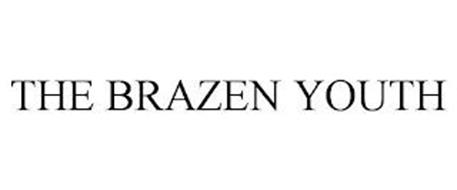 THE BRAZEN YOUTH