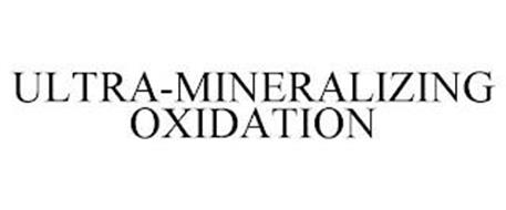 ULTRA-MINERALIZING OXIDATION