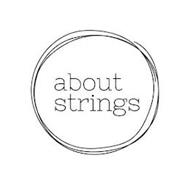 ABOUT STRINGS