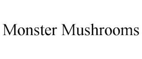 MONSTER MUSHROOMS