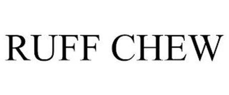 RUFF CHEW