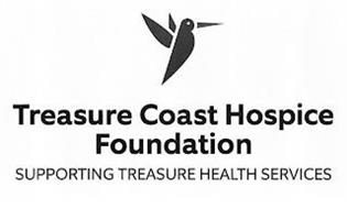 TREASURE COAST HOSPICE FOUNDATION SUPPORTING TREASURE HEALTH SERVICES