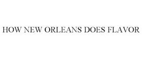 HOW NEW ORLEANS DOES FLAVOR