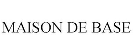 MAISON DE BASE