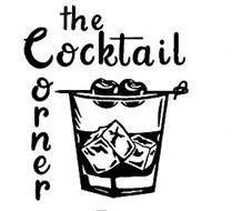THE COCKTAIL CORNER