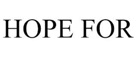 HOPE FOR