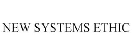 NEW SYSTEMS ETHIC