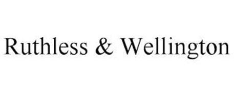 RUTHLESS & WELLINGTON