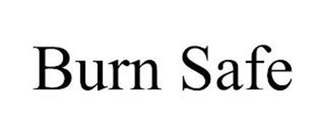 BURN SAFE