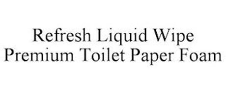 REFRESH LIQUID WIPE PREMIUM TOILET PAPER FOAM