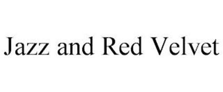 JAZZ AND RED VELVET