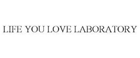 LIFE YOU LOVE LABORATORY