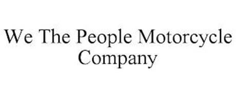 WE THE PEOPLE MOTORCYCLE COMPANY