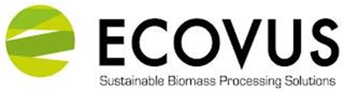 E ECOVUS SUSTAINABLE BIOMASS PROCESSING SOLUTIONS