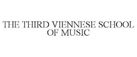 THE THIRD VIENNESE SCHOOL OF MUSIC