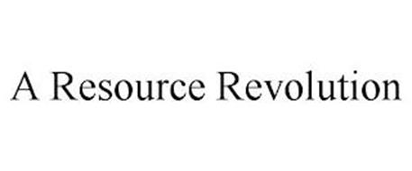 A RESOURCE REVOLUTION