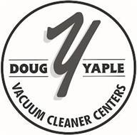 Y DOUG YAPLE VACUUM CLEANER CENTERS