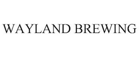WAYLAND BREWING