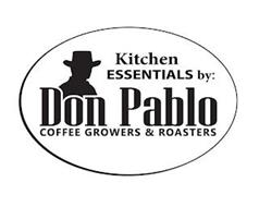 KITCHEN ESSENTIALS BY: DON PABLO COFFEE GROWERS & ROASTERS