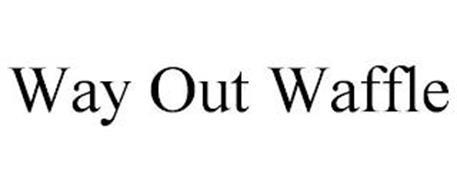 WAY OUT WAFFLE