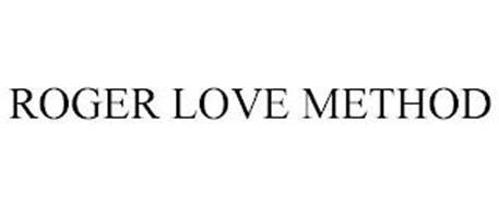 ROGER LOVE METHOD