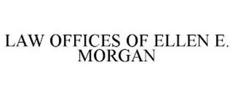 LAW OFFICES OF ELLEN E. MORGAN
