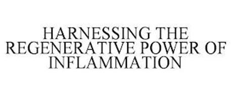 HARNESSING THE REGENERATIVE POWER OF INFLAMMATION