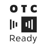 OTC READY