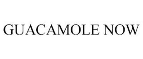 GUACAMOLE NOW